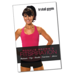 Rosalie Brown's Fitspiration Guide - Total Gym